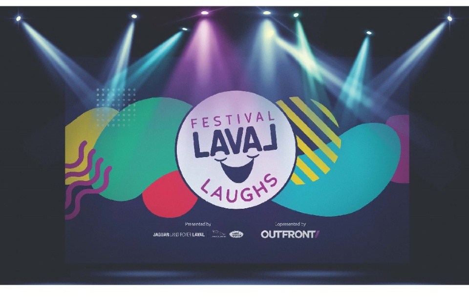 Festival Laval Laughs Returns for its Second Edition | Laval Families Magazine | Laval's Family Life Magazine