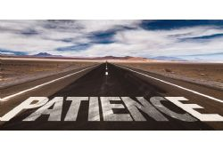 The Virtues of Patience in Business & in Life