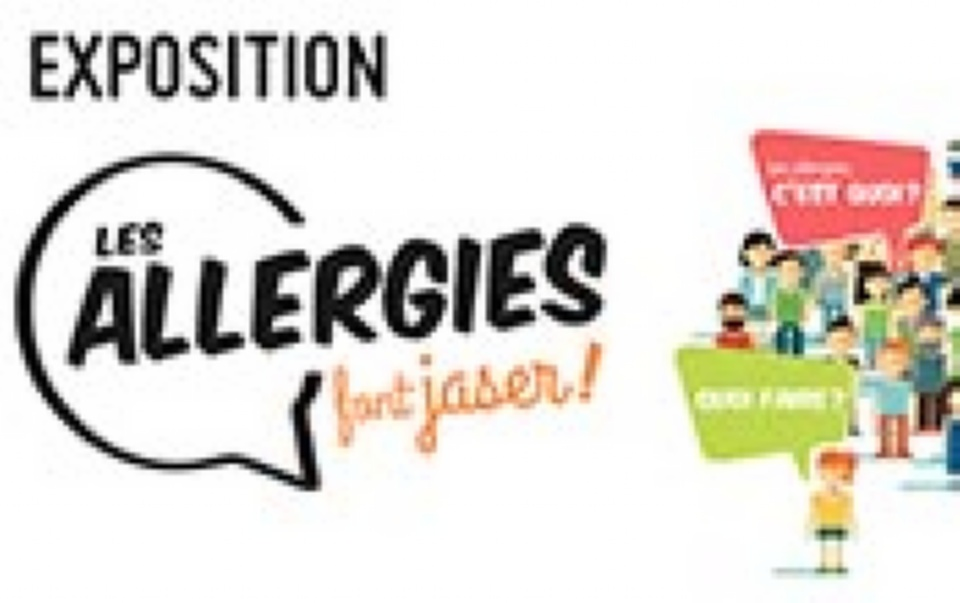 Exposition Les allergies font jaser! | Laval Families Magazine | Laval's Family Life Magazine